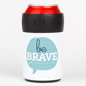be_brave_can_insulator