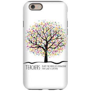 teacher_appreciation_quote_iphone_6_tough_case